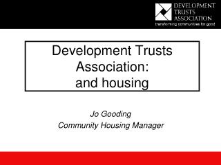 Development Trusts Association: and housing