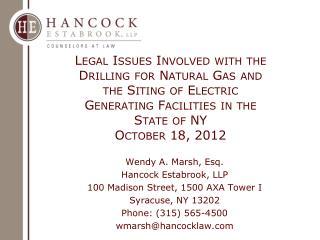 Wendy A. Marsh, Esq. Hancock Estabrook, LLP 100 Madison Street, 1500 AXA Tower I