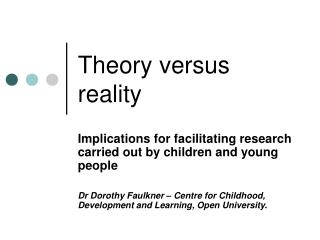 Theory versus reality