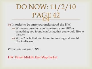 DO NOW: 11/2/10 PAGE 42