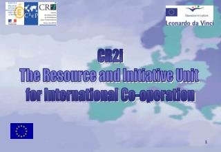 CR2i The Resource and Initiative Unit  for International Co-operation