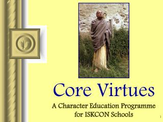 Core Virtues A Character Education Programme for ISKCON Schools