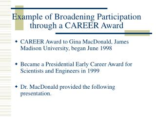 Example of Broadening Participation through a CAREER Award