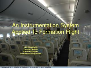 An Instrumentation System Applied To Formation Flight