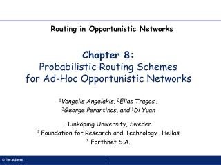 Chapter 8:  Probabilistic Routing Schemes  for Ad-Hoc Opportunistic Networks