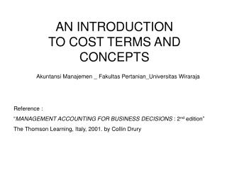 AN INTRODUCTION  TO COST TERMS AND CONCEPTS