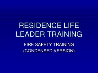 RESIDENCE LIFE LEADER TRAINING