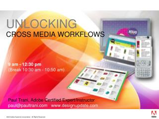 UNLOCKING CROSS MEDIA WORKFLOWS