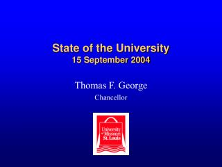 State of the University 15 September 2004