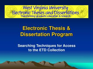 Electronic Thesis & Dissertation Program