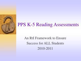 PPS K-5 Reading Assessments