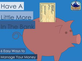 6 Easy Ways to Manage Your Money