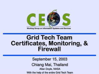 Grid Tech Team Certificates, Monitoring, & Firewall