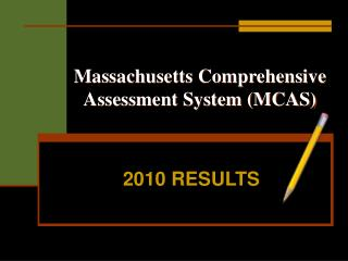 Massachusetts Comprehensive Assessment System (MCAS)