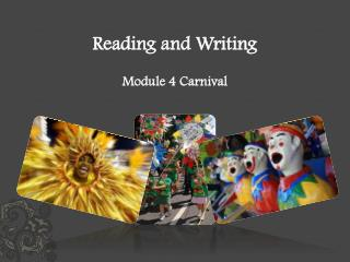 Reading and Writing Module 4 Carnival