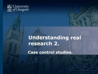 Understanding real research 2.