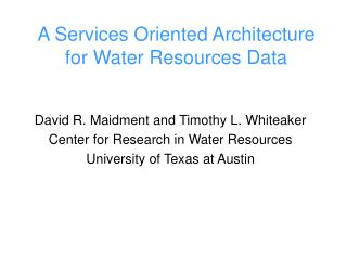 A Services Oriented Architecture for Water Resources Data