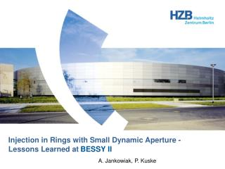 Injection in Rings with Small Dynamic Aperture - Lessons Learned at BESSY II