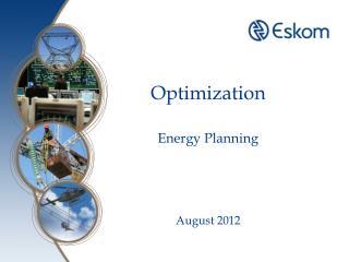 Optimization Energy Planning  August 2012