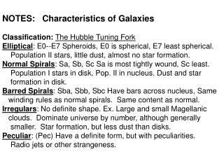 NOTES:   Characteristics of Galaxies Classification:  The Hubble Tuning Fork