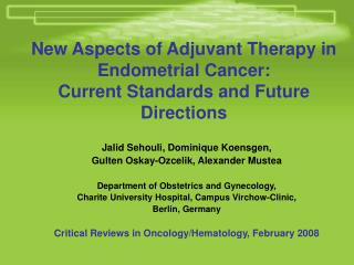 New Aspects of Adjuvant Therapy in Endometrial Cancer: Current Standards and Future Directions