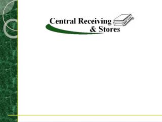 Mission Of Central Receiving & Stores