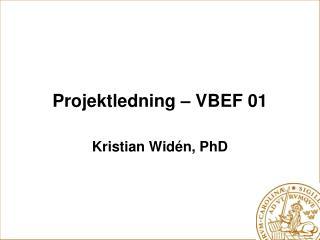Projektledning – VBEF 01