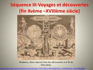Séquence III-Voyages et découvertes (fin  Xvème  –XVIIIème siècle)
