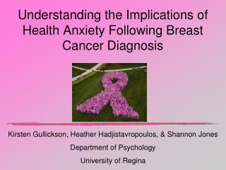 Understanding the Implications of Health Anxiety Following Breast Cancer Diagnosis