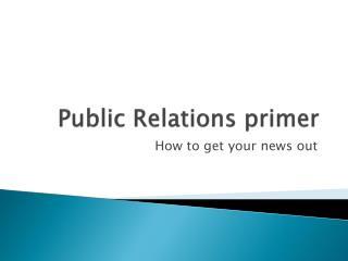 Public Relations primer