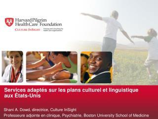 Services  adaptés sur les plans culturel et linguistique  auxÉtats-Unis