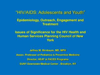 �HIV/AIDS: Adolescents and Youth�