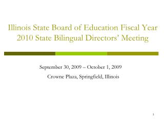 Illinois State Board of Education Fiscal Year 2010 State Bilingual ...