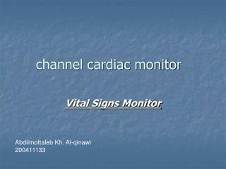 channel cardiac monitor