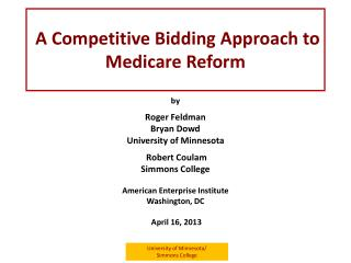 A Competitive Bidding Approach to Medicare Reform