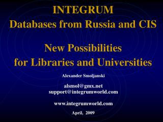 INTEGRUM Databases from Russia and CIS New Possibilities  for Libraries and Universities
