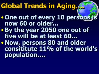 Global Trends in Aging….