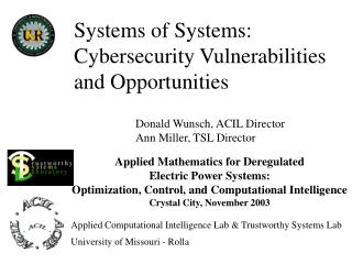 Systems of Systems: Cybersecurity Vulnerabilities and Opportunities
