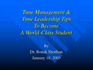 Time Management & Time Leadership Tips To Become A World-Class Student