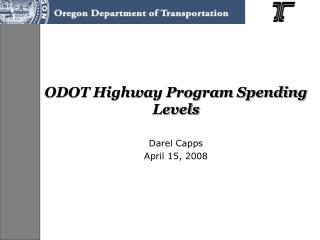 ODOT Highway Program Spending Levels