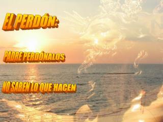 EL PERDÓN: