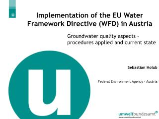 Implementation of the EU Water Framework Directive WFD in Austria