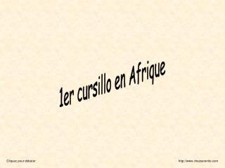 1er cursillo en Afrique