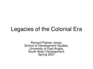 Legacies of the Colonial Era
