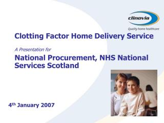 Clotting Factor Home Delivery Service  A Presentation for