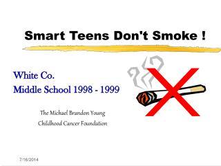 Smart Teens Don't Smoke !