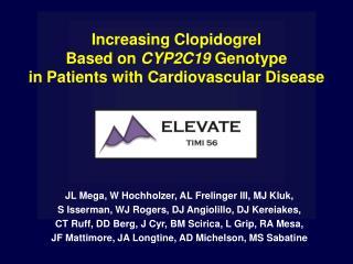 Increasing Clopidogrel Based on  CYP2C19  Genotype in Patients with Cardiovascular Disease