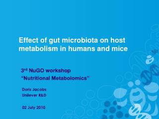 Effect of gut microbiota on host metabolism in humans and mice