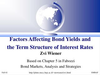 Factors Affecting Bond Yields and the Term Structure of Interest Rates