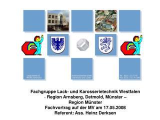 Fachgruppe Lack- und Karosserietechnik Westfalen  Region Arnsberg, Detmold, Münster –